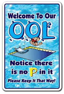 Welcome To Our Ool No Pee In It Vinyl Decal Sticker