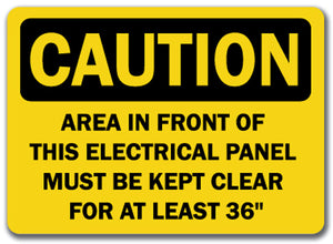 Caution Sign - This Electrical Panel Must Be Clear
