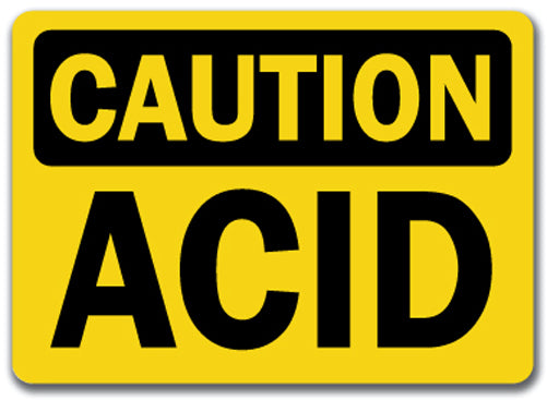 Caution Sign - Acid