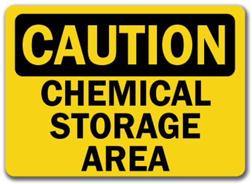 Caution Sign - Chemical Storage Area