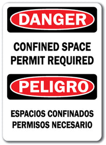 Danger Sign -Confined Space Permit Required (Bilingual) 10 x 14 OSHA Safety Sign
