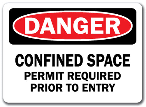 Danger Sign - Confined Space Permit Req'd Prior To Entry 10x14 OSHA Safety Sign