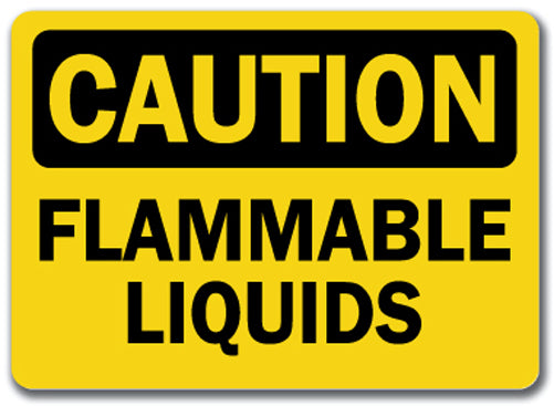 Caution Sign - Flammable Liquids