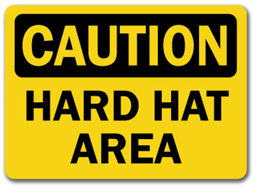Caution Sign -  Hard Hat Area