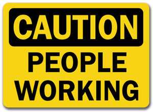 Caution Sign -  People Working