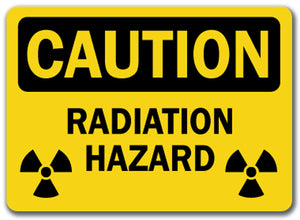 Caution Sign - Radiation Hazard (with bio graphic)
