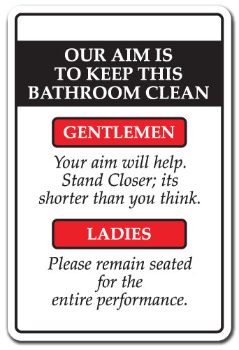 Our Aim Is To Keep This Bathroom Clean Vinyl Decal Sticker