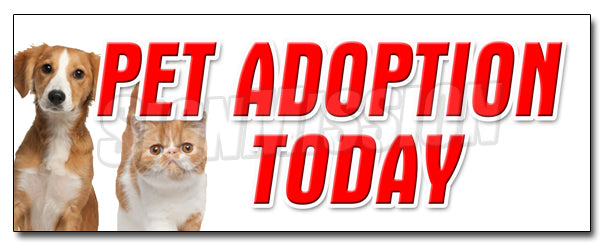 Pet Adoption Today Decal