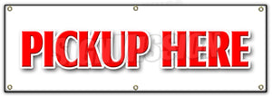 Pickup Here Banner