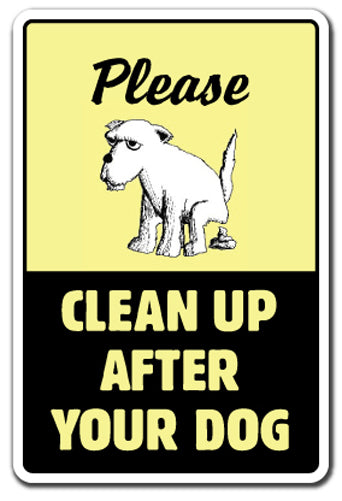 Clean Up After Your Dog Vinyl Decal Sticker
