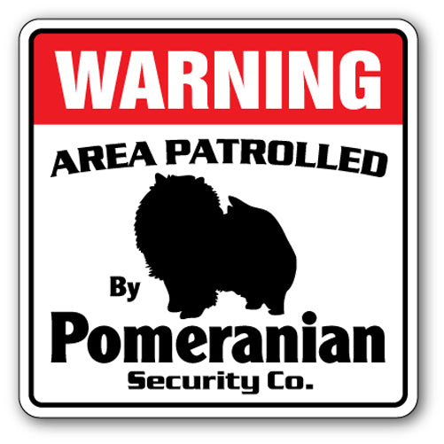 POMERANIAN Security Sign