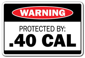 Protected By .40 Cal Vinyl Decal Sticker