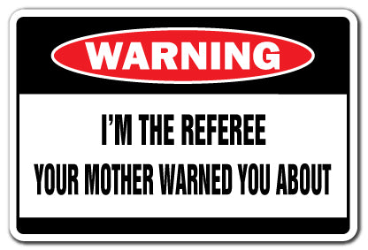 I'm The Referee Vinyl Decal Sticker