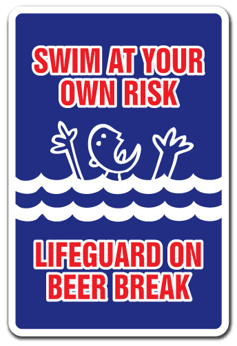 Swim At Your Own Risk Lifeguard On Beer Break Vinyl Decal Sticker