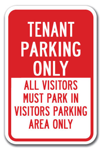 Tenant Parking Only All Visitors Must Park In Visitors Parking Area Only