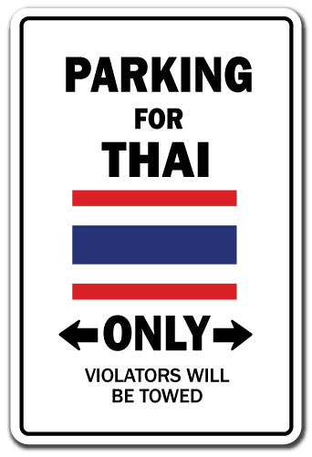 Parking For Thai Only Thailand Flag National Pride Vinyl Decal Sticker