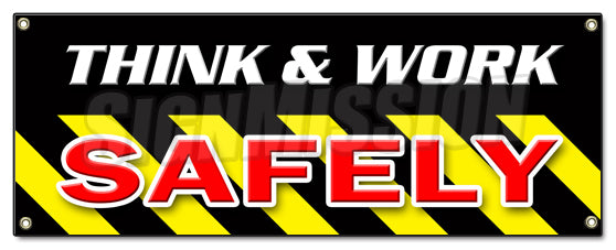 Think & Work Safely Banner