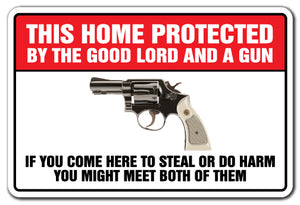 This Home Protected By The Good Lord And A Gun Vinyl Decal Sticker