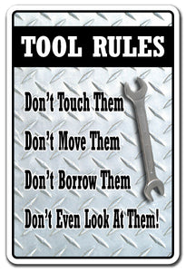 Tool Rules Don't Touch, Move, Borrow Or Look Vinyl Decal Sticker