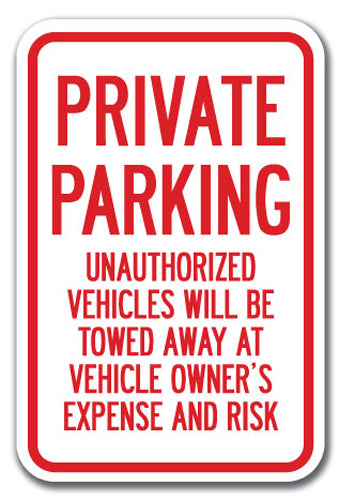 Private Parking Unauthorized Vehicles Will Be Towed