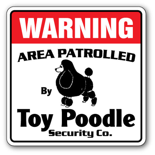 TOY POODLE Security Sign
