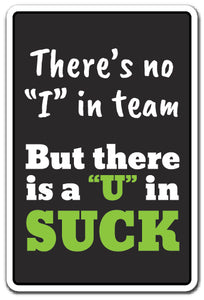 Theres No I In Team Vinyl Decal Sticker
