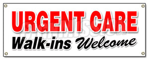 Urgent Care Walk-Ins Welcom Banner