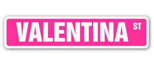 Valentina Street Vinyl Decal Sticker