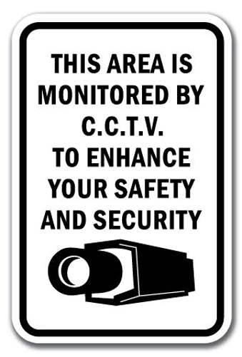 This Area Is Monitored By C.C.T.V. To Enhance Your Safety And Security