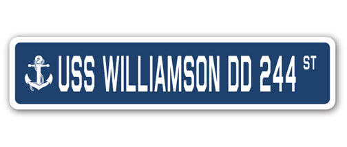 USS WILLIAMSON DD 244 Street Sign