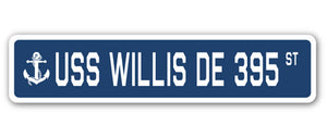 USS WILLIS DE 395 Street Sign