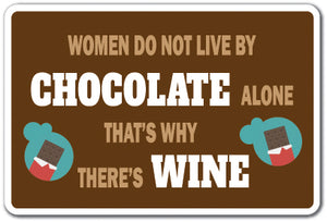 Women Do Not Live By Chocolate Alone Vinyl Decal Sticker