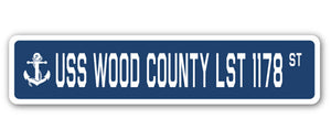 USS WOOD COUNTY LST 1178 Street Sign