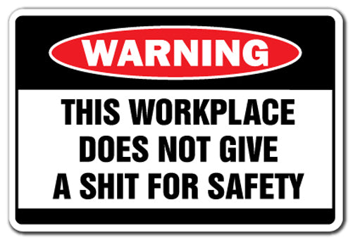 Workplace Doesn't Give A Sh*T Vinyl Decal Sticker