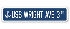 USS WRIGHT AVB 3 Street Sign