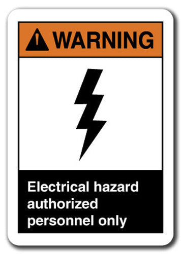 Warning Sign - Electrical Hazard Authorized Personnel Only
