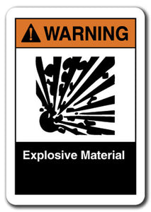 Warning Sign - Explosive Material