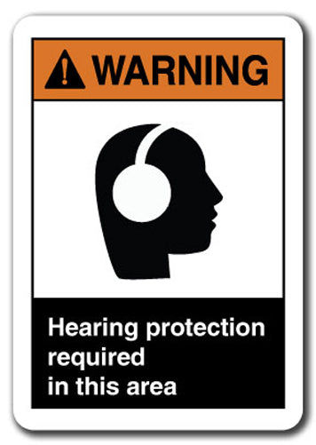 Warning Sign - Hearing Protection Required In This Area
