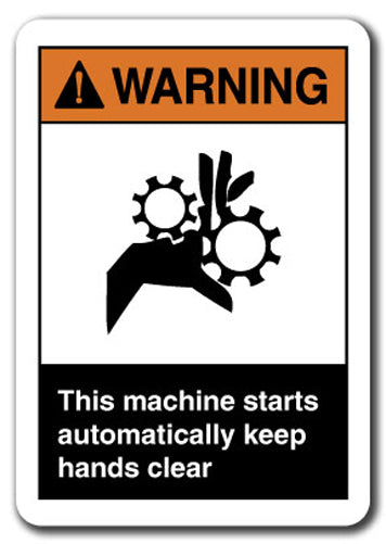 Warning Sign - Warning This Machine Starts Automatically Keep Hands Clear