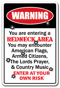 You Are Entering A Redneck Area Vinyl Decal Sticker