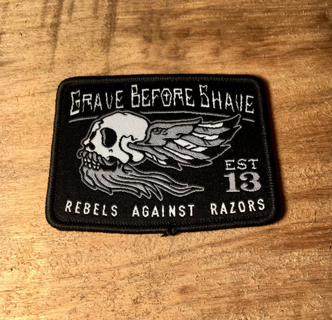 Patch Rebels Against Razors GRAVE BEFORE SHAVE