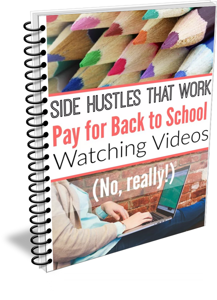 Side Hustles That Work Pay for Back to School Shopping Watching Videos