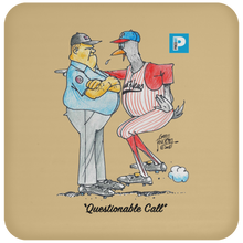 """Questionable Call"" Coaster"