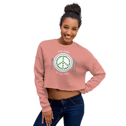 Peas Begins on Your Plate Crop Sweatshirt