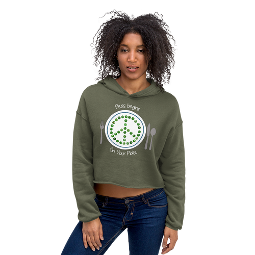 Peas Begins on Your Plate Crop Hoodie