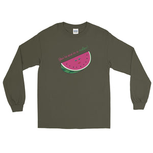 One in a Melon Long Sleeve T-Shirt