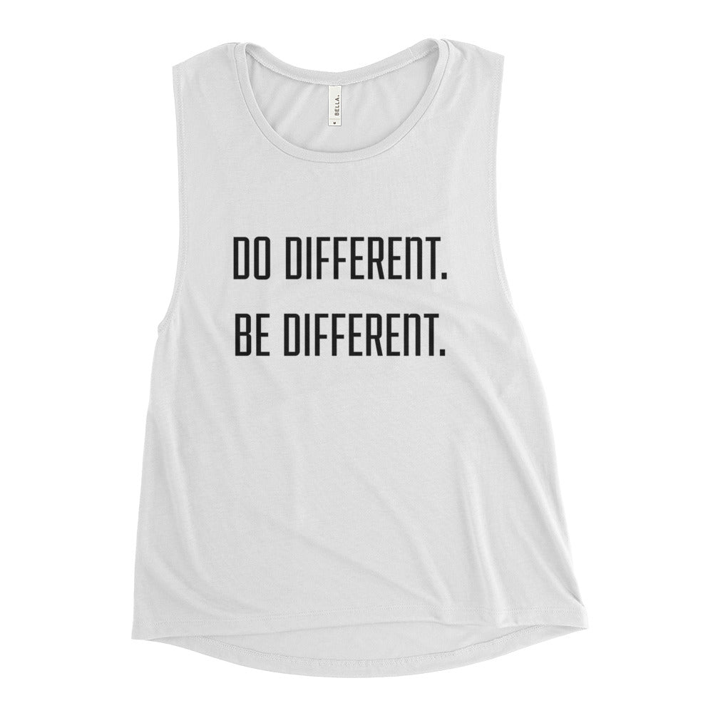Do Different, Be Different Ladies' Muscle Tank