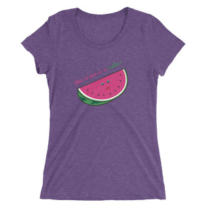 One in a Melon Ladies' short sleeve tee