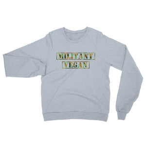 Militant Vegan Unisex California Fleece Raglan Sweatshirt (for him)