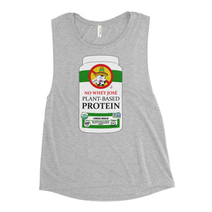 No Whey, Jose! Ladies' Muscle Tank
